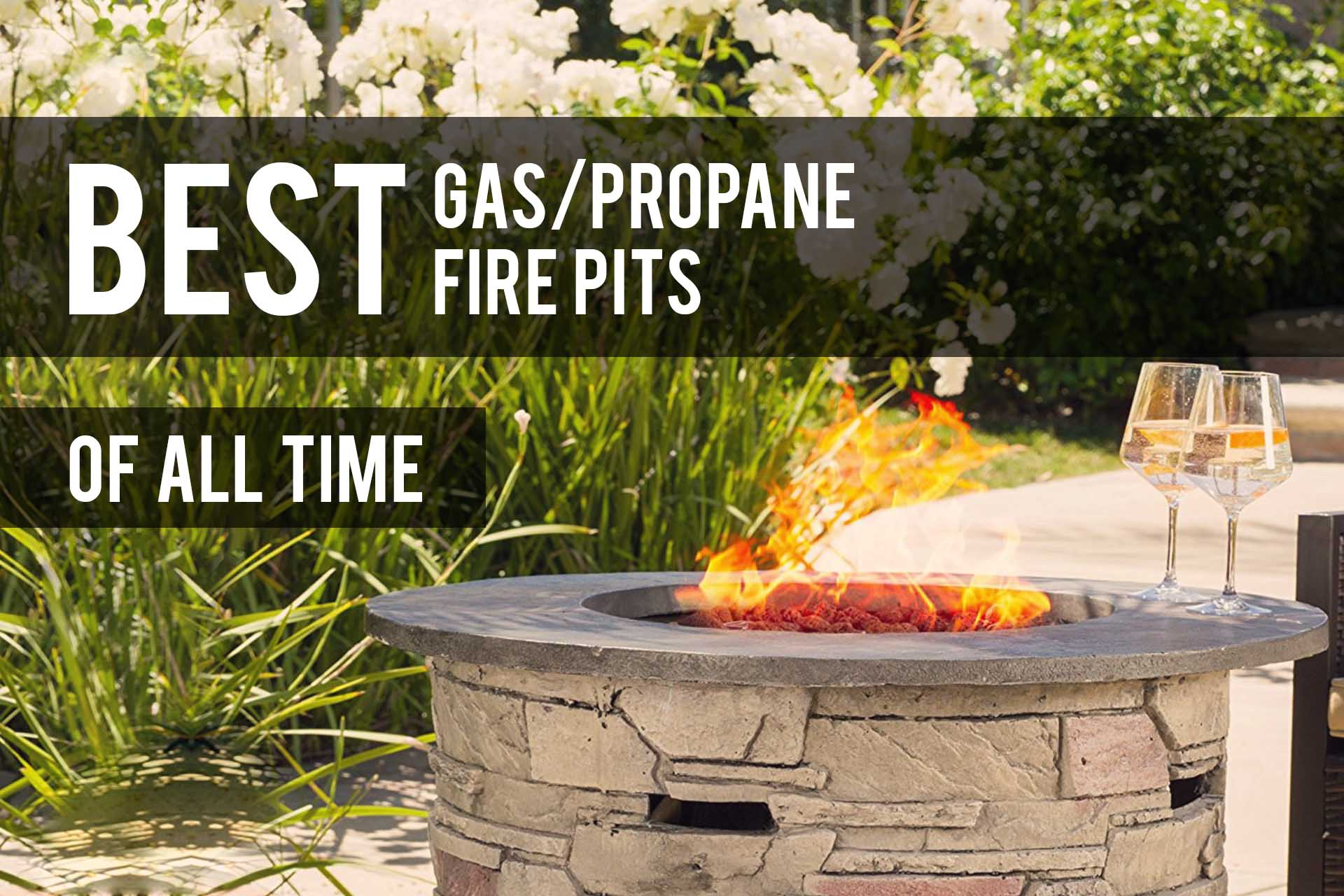 Best Propane Fire Pits 2020 Reviews Gas Amp Propane The