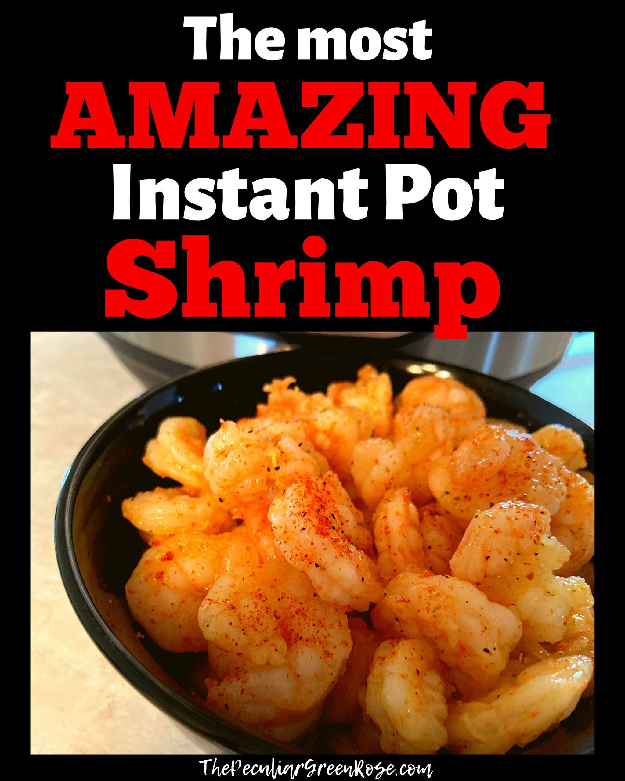 Easy Instant Pot Shrimp Recipe (3 ...