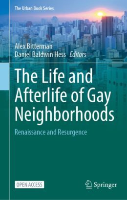 cover the life and afterlife of gay neighborhoods