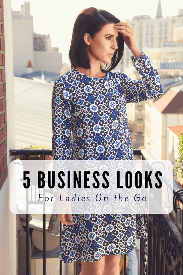 5 Business Looks for Ladies on the Go