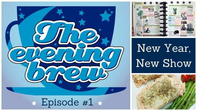 The Evening Brew Episode 1: New Year, New Show