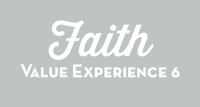 Faith Value Experience 6