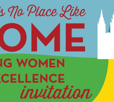 Young Women in Excellence & New Beginnings Invitations: There's No Place Like Home
