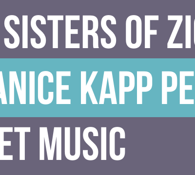 """""""The Sisters of Zion"""" by Janice Kapp Perry Sheet Music"""