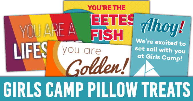 "Girls Camp Pillow Treats for ""Embark"" Theme"