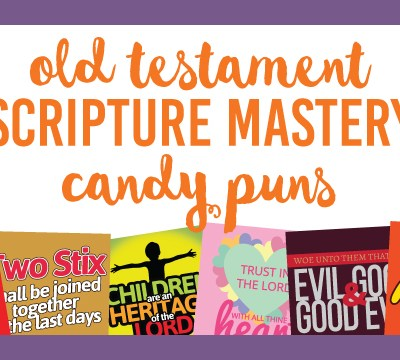 Old Testament Scripture Mastery Candy Puns