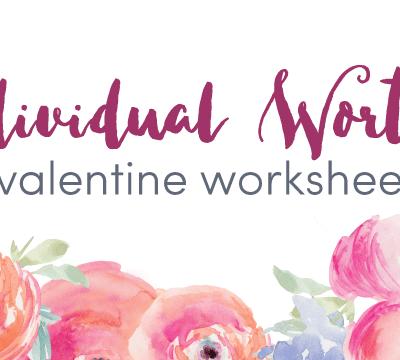 Individual Worth 3 Valentine Worksheet