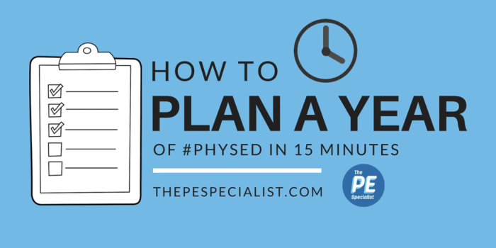 How to Plan a Whole Year of PE in 15 minutes