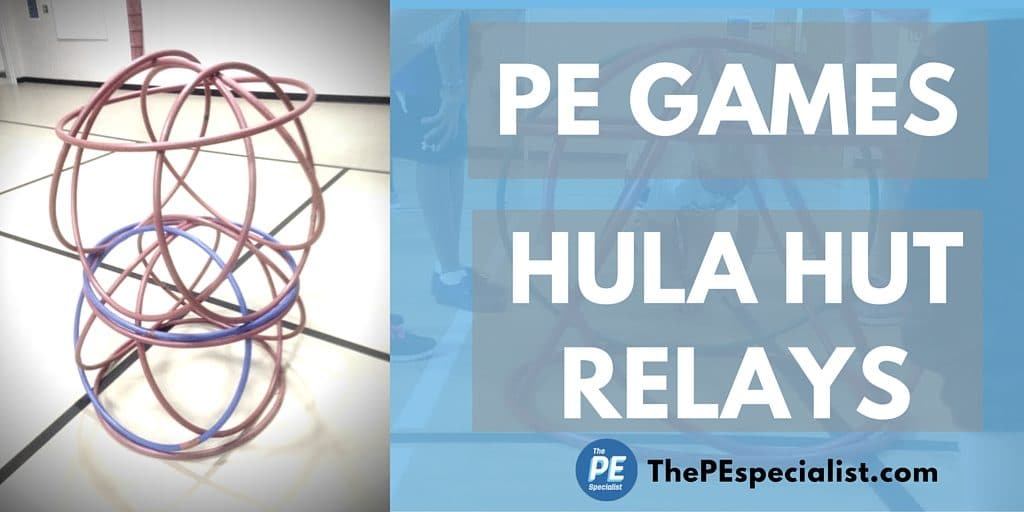 PE Games – Hula Hut Relays