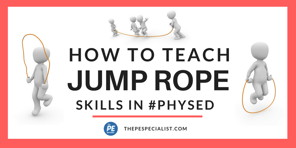How to Teach Jump Rope in PhysEd Class