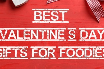 Best Valentine's day gifts for foodies by The Petite Cook