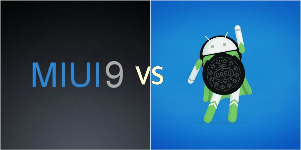 MIUI 9 Vs Android 8.0