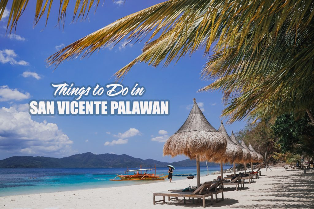 What To Do In San Vicente Palawan The Pinay Solo