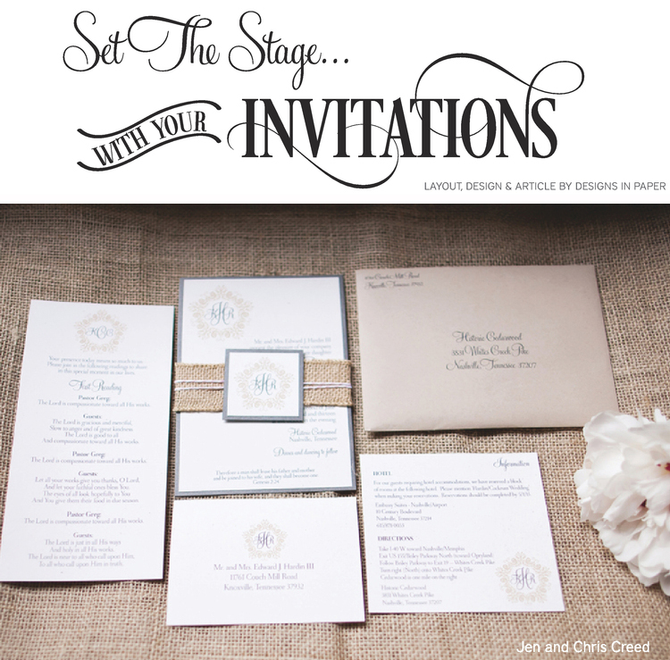 Images And Advice Courtesy Of Nashville Wedding Invitation Stationery Design Studio Designs In Paper