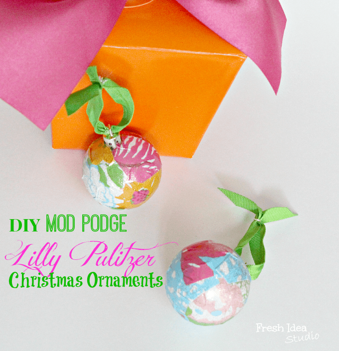 DIY Mod Podge Lilly Pulitzer Christmas Ornaments