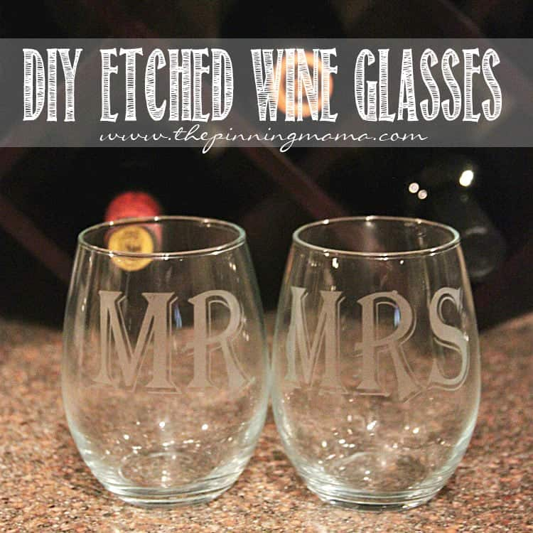 How to Make Etched Wine Glasses- makes a great gift!