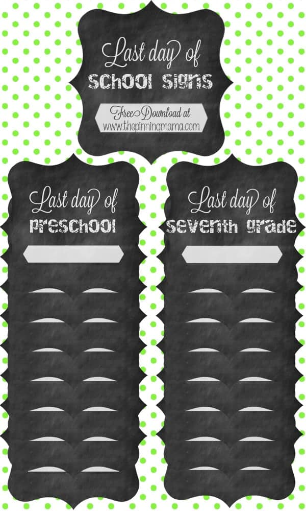 Free Printable Chalkboard Last Day of School Signs
