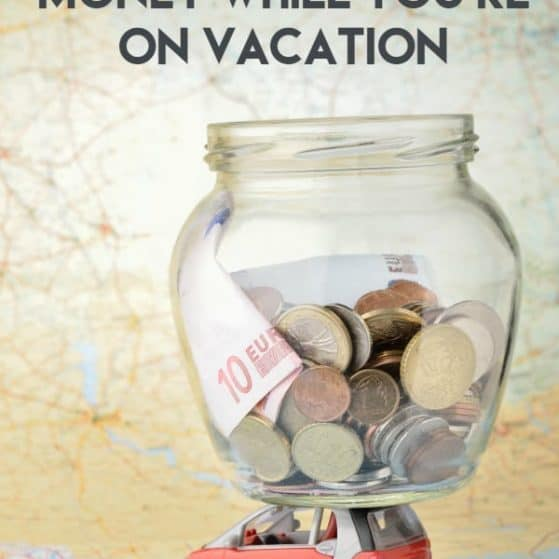 Yes you CAN take a vacation! How to save money on vacation this year!