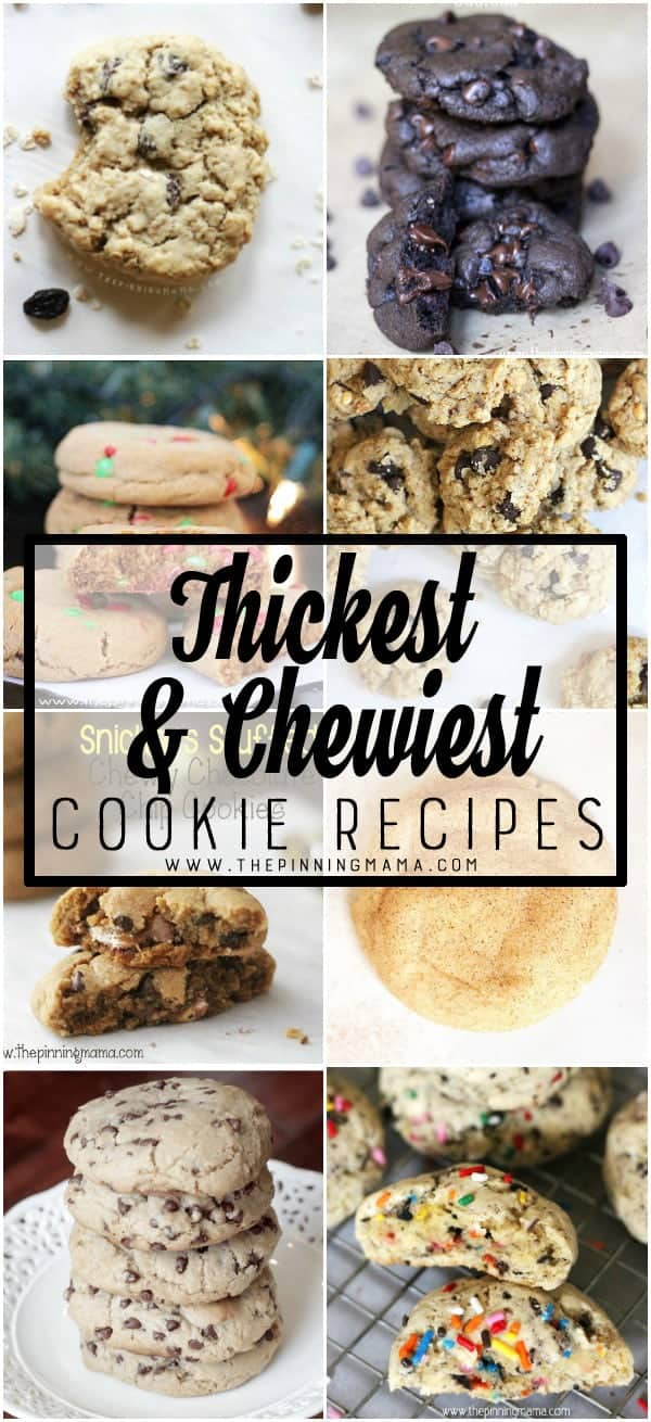 The Thickest & Chewiest Cookies in the WORLD! This Thick and Chewy Cookie Recipe Collection is the real deal!
