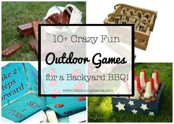 10 Crazy Fun Outdoor Games Perfect for a Backyard Barbecue ...