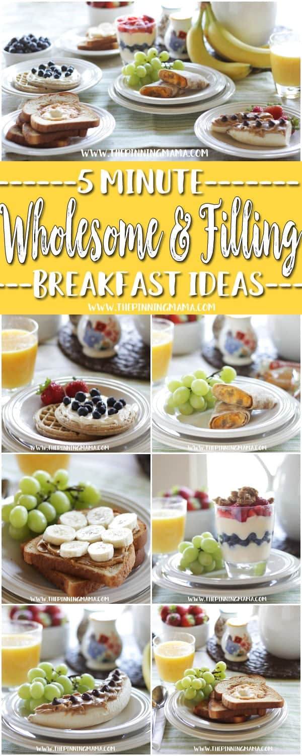 6 WHOLESOME & FILLING breakfast recipes you can make in 5 MINUTES or less! It is true, you can really make these super fast and they are delicious for kids and adults!