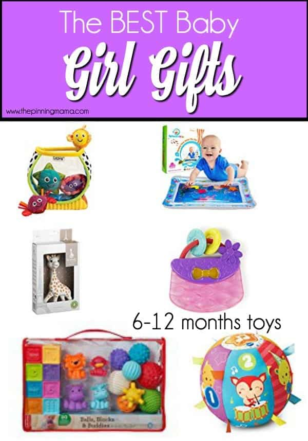 The Best Toy ideas for 6-12 month old girls.