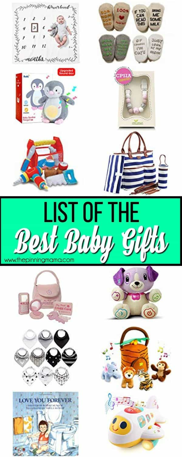 The Big List of the BEST baby gifts.
