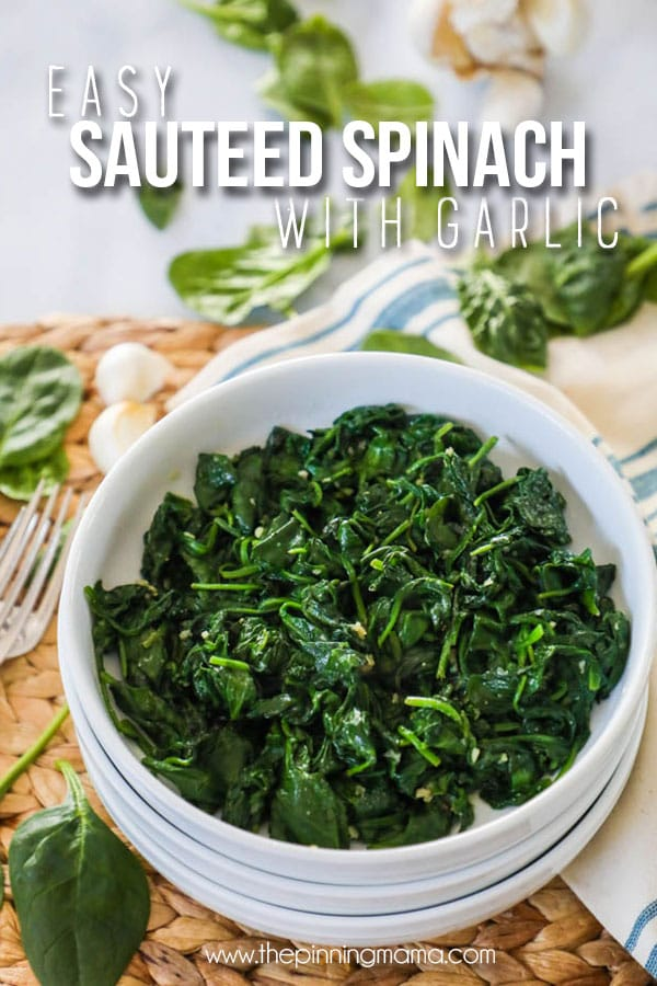 Sautéed Spinach with garlic is the best side dish for any meal.