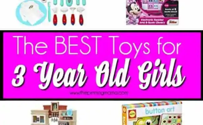 Toys For 3 Year Old Girls The Pinning Mama
