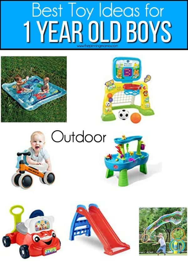 The big list of outdoor toy ideas for 1 year old boys.