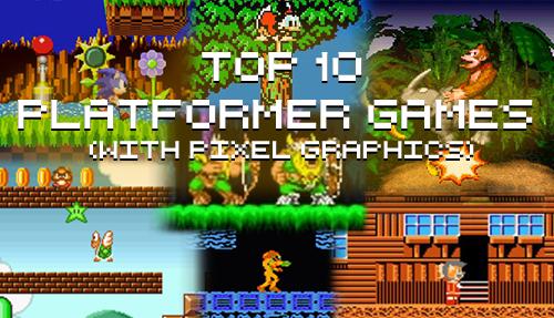 Top Ten Platformer Games