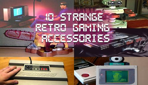 10 Strange Retro Game Accessories