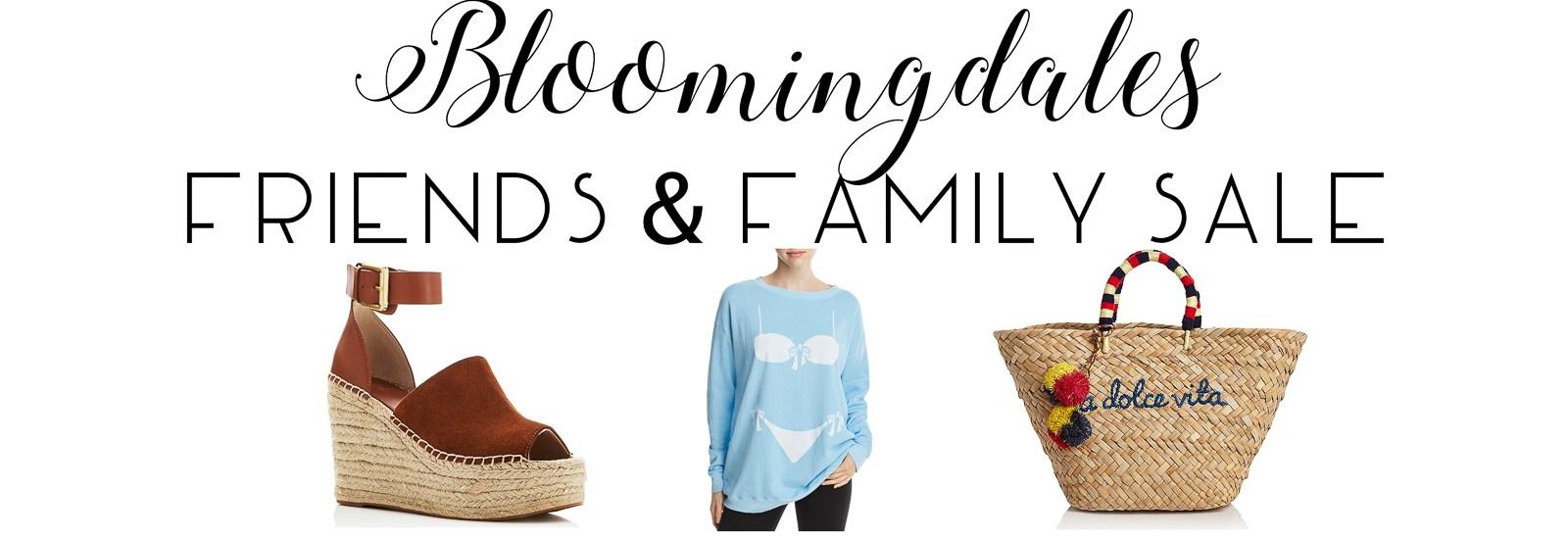Bloomingdales Friends & Family Sale!