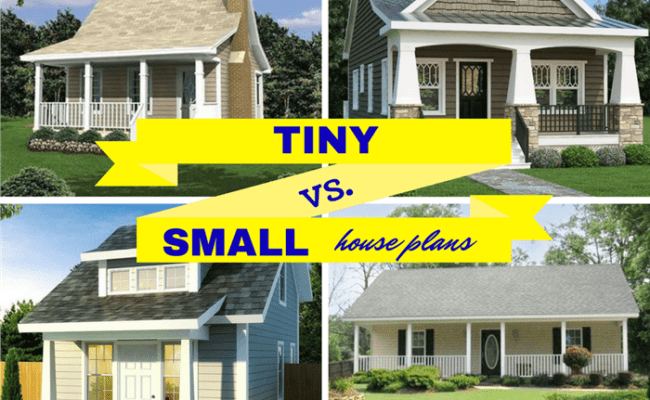 What You Need To Know About Tiny Vs Small House Plans