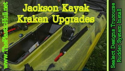Jackson Kayak Kraken Sealect Designs Trucourse Rudder System Install
