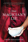 Book Review: The Magician's Lie by Greer Macallister