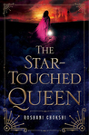 Fantasy Book Review: The Star-Touched Queen by Roshani Chokshi
