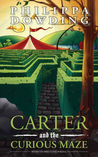 Middle Grade Book Review: Carter and the Curious Maze (Weird Stories Gone Wrong #3) by Philippa Dowding