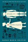 YA Book Review: Spare and Found Parts by Sarah Maria Griffin