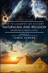 10.The Philosophy of History: Naturalism and Religion by James Stroud $1.99