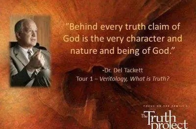 A review of The Truth Project. Presented by Dr. Del Tackett.