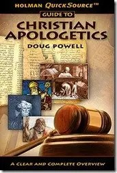 Holman's QuickSource Guide to Apologetics Chapter 6: Where Did the New Testament Come From?