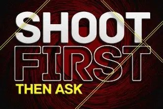 Shoot First, Then Ask: 3 Tips on How NOT to Talk With Someone About Jesus