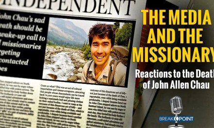 The Media and the Missionary: Reactions to the Death of John Allen Chau