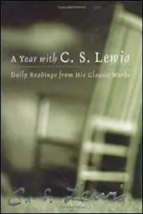 A Year with C. S. Lewis: Daily Readings from His Classic Works $1.99