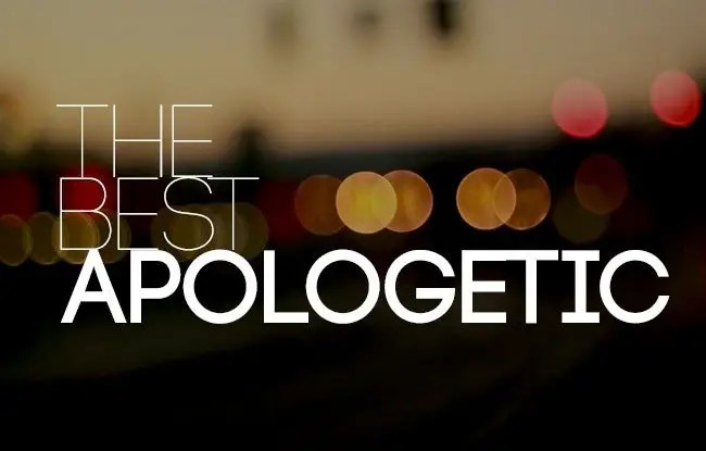 The Best Apologetic
