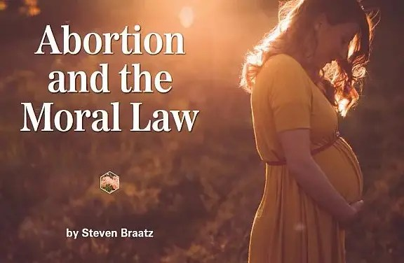 Abortion and the Moral Law