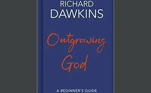 """A Collection of Responses to Richard Dawkins' Latest Book, """"Outgrowing God: A Beginner's Guide to Atheism"""""""
