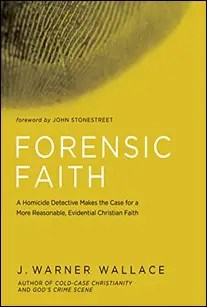 Forensic Faith: A Homicide Detective Makes the Case for a More Reasonable, Evidential Christian Faith by J Warner Wallace $1.95