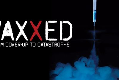 Vaxxed: From Cover-Up to Catastrophe: cel mai cenzurat film de până acum. (Versiune completă subtitrată în lb. română.)